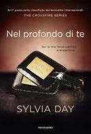Nel profondo di te. The crossfire series. Vol. 3 di Day Sylvia      Prezzo:  € 14,90     ISBN: 9788804628361     Editore: Mondadori [collana: Omnibus]     Genere: Narrativa / Rosa     Dettagli: p. 352