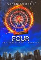 Four. Una scelta può liberarlo di Roth Veronica      Prezzo:  € 14,90     ISBN: 9788851125714     Editore: De Agostini [collana: Le Gemme]     Genere: Varia     Dettagli: p. 284