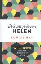 """Louise Hay """"Je kunt je leven helen"""" werkboek"""