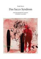 Frank Sacco: Das Sacco-Syndrom