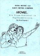 Petra Mettke, Karin Mettke-Schröder/Gigabuch Michael 5/1. Auflage, 1996