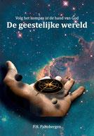 P.H. Palmbergen De geestelijkewereld www.gratisboekpromoten.jimdo.com