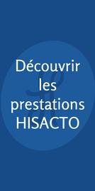 Découvrir les prestations HISACTO