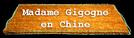 Madame Gigogne en Chine