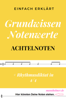 Rhythmusdiktat Achtelnoten und Viertelnoten Notenwert