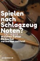 Spielen nach Schlagzeugnoten Fehler vermeiden