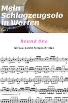 Mein Schlagzeugsolo in Worten (1) - Round one
