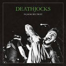 DEATHJOCKS - In Jocks we trust LP