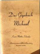 Karin Mettke-Schröder/Das Gigabuch Michael/Originalbroschüre 1/1999