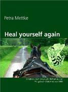 Petra Mettke/Heal yourself again/Songbook aus der ™Gigabuch Bibliothek von 1994/e-Book ISBN 9783734713002