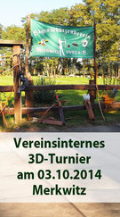Vereinsparty mit 3D Turnier am 03.10.2014 in Merkwitz