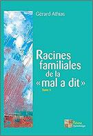 Racines familiales de la mal a dit Tome 3, Pierres de Lumière, tarots, lithothérpie, bien-être, ésotérisme