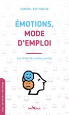 Livre émotions mode d'emploi