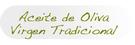 Aceite de oliva virgen tradicional