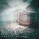 AUDIO POETS - Make A Scene