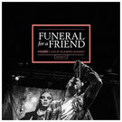 FUNERAL FOR A FRIEND  Hours - Live at Islington Academy