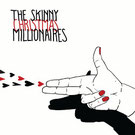 "Christmas / Skinny Millionaires 7"""