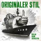 Berlin Boom Orchestra - Originaler Stil