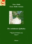 Petra Mettke, Karin Mettke-Schröder/™Gigabuch Winkelsstein Band 2/Das evolutionäre Guthaben/eBook/2017/ISBN 9783744870061
