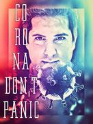 Corona don´t panic, Heiler Jesus Lopez, Ruhe bewahren, Geistheilung, Blog, #42Jesus, Corona