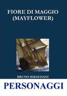 libri da leggere - bruno sebastiani - personaggi - fiore di maggio
