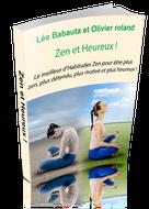 """Oui je veux recevoir le livre """"Zen et Heureux"""""""