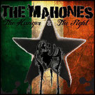 "THE MAHONES ""The Hunger&The Fight"""