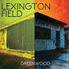 "LEXINGTON FIELD ""Greenwood"""