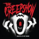 THE CREEPSHOW - Death at my door