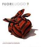 Fuoriluogo 9 - Una moderna babele