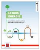 Bois énergie biomasse qualité de l'air ademe