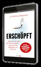 Dr. Matthias Marquardt, Erschöpft, E-Book