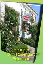 "Heuriger ""zum Rosengartl"" Eckartsau"