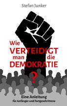 Wie verteidigt man die Demokratie?