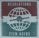 "RESOLUTIONS/TEEN AGERS ""Split"""