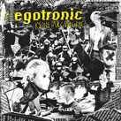 EGOTRONIC - Keine Argumente
