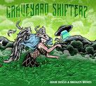 Graveyard Shifters - High Heels & Broken Bones