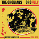 The Orobians - Oro Pulp