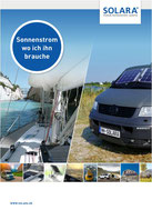 Alles über Solartechnik, Solaranlagen, Laderegler und Zubehör von Solara im aktuellen Katalog. Solarstrom Anlagen für Wohnmobile, Camper, Kastenwagen, Segelboote, Gartenhäuser, Datscha und autarkte Stromversorgung überall woe kein Strom ist.