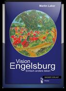 Vision Engelsburg (Buch) von Martin Laker >