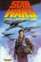 Star Wars, Band 11: X-Wing 1: Intrigen auf Cilpar 01.07.1995