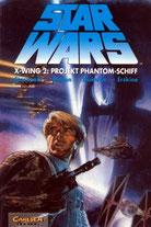 Star Wars, Band 12: X-Wing 2: Projekt Phantom-Schiff vom 13.02.1996