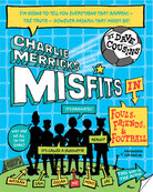 book jacket for Charlie Merricks Misfits in Fouls Friends and Football