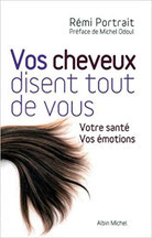livre vos cheveux disent tout de vous de Michel Odoul et Rémi Portarit