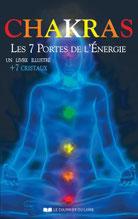 Chakras - Les 7 portes de l'Énergie, Pierres de Lumière, tarots, lithothérpie, bien-être, ésotérisme