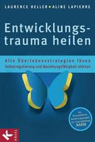 Das Buch von LAwrence Heller - Entwicklungstrauma heilen