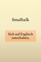 Smalltalk auf Englisch.