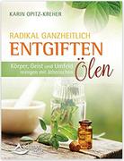 amazon.de: Karin Opitz-Kreher, Radikal ganzheitlich entschlacken...