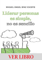 Liderar personas es simple, no es sencillo