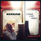 KEEGAN - Famous last words LP